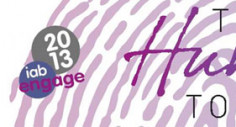 IAB Engage 2013 – The Human Touch.. one week to go!
